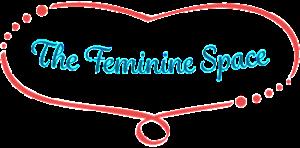 The Feminine Space